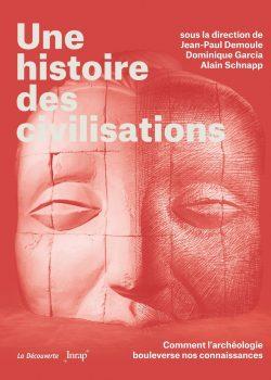 D.Garcia_Une histoire des civilisations