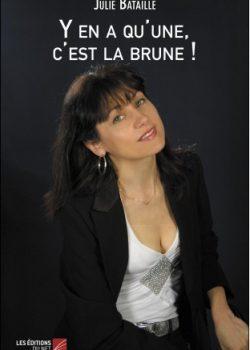 y-en-a-une-c-est-la-brune-julie-bataille